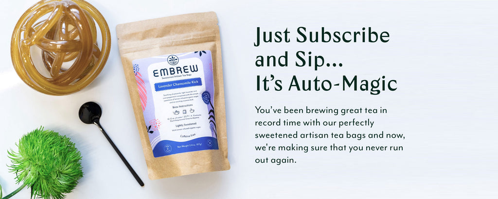Just Subscribe and Sip...It's Auto-Magic with tea package and spoon