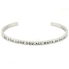 Be You. Love You. All Ways. Always Bracelet - Shobble