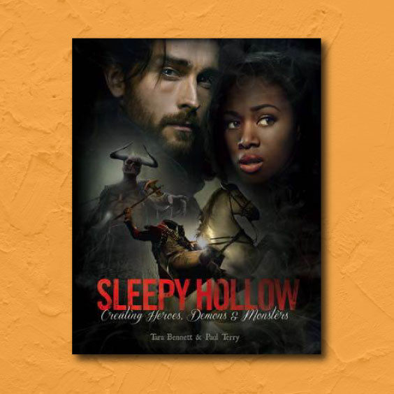 Sleepy Hollow Creating Heroes, Demons and Monsters