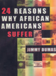 24 Reasons Why African Americans Suffer