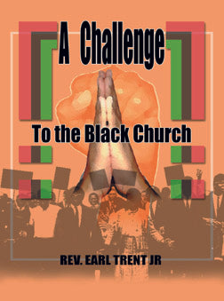 A Challenge to The Black Church