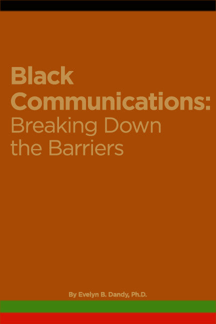 Black Communications: Breaking Down The Barriers