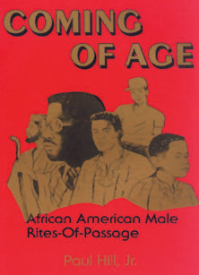 Coming of Age: The African  American Male Rites of  Passage