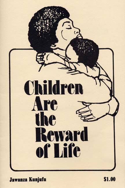 Children Are The Reward of Life