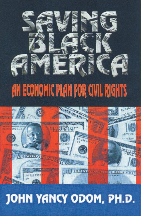 Saving Black America: A  Plan for Economic Civil Rights