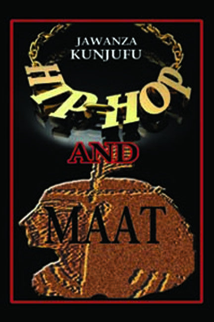 Hip Hop and MAAT