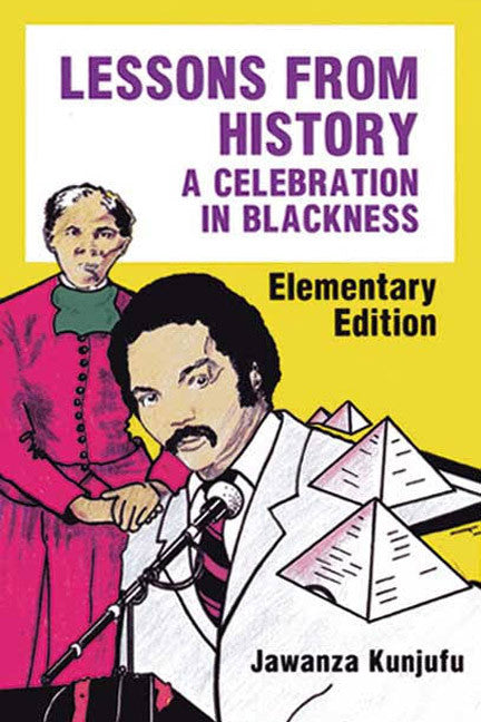 Lessons From History – A Celebration In Blackness