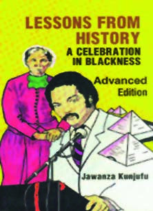 Lessons From History – A Celebration In Blackness (Adv. HB)