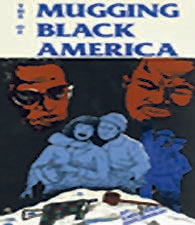 The Mugging of Black America