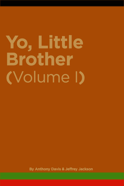 Yo, Little Brother (volume I)