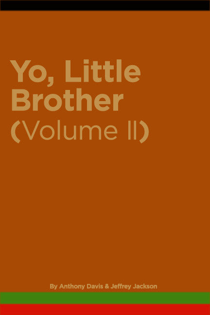 Yo, Little Brother (volume II)