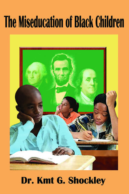 The Miseducation of Black Children
