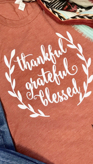 Thankful*Grateful*Blessed Tee