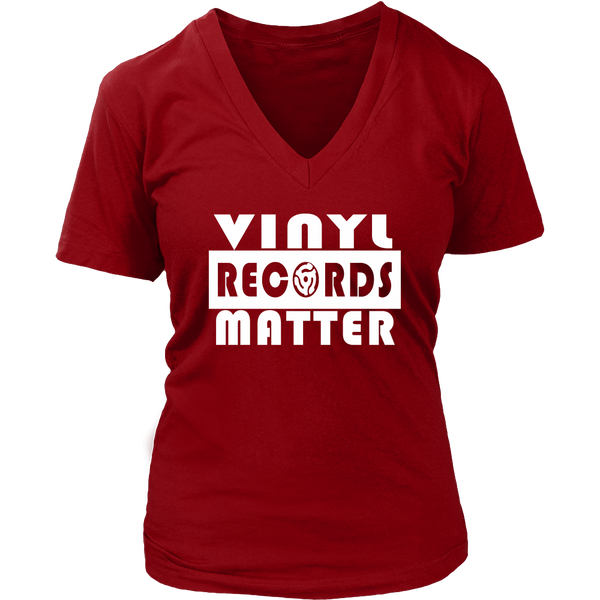 VINYL RECORDS MATTER District Womens V-Neck Shirt - Support The Vinyl Movement, 100% USA Made