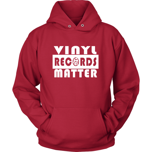 VINYL RECORDS MATTER Unisex Hoodie - Support The Vinyl Movement, 100% USA Made
