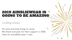 What to look forward to in 2019 AinslieWear