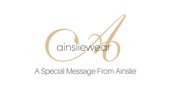 A Special Message From Ainslie