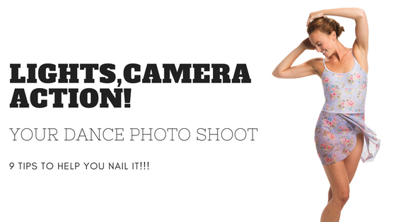 9 Ways To Nail Your Dance Photo Shoot