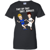 Take of that shirt dumbass- Bevis and Buthead- Georgia Bulldogs