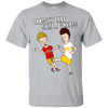 Take of that shirt dumbass- Bevis and Buthead- Iowa Hawkeyes