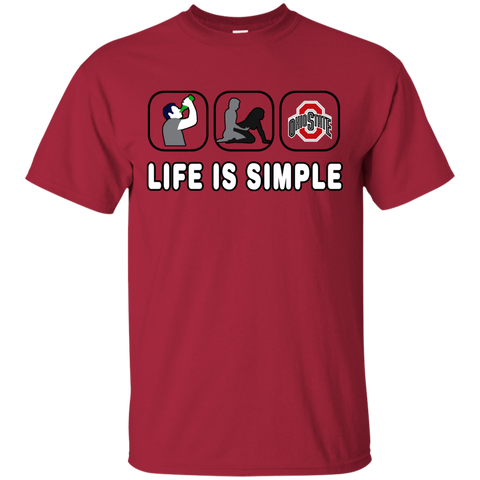 OHIO STATE BUCKEYES SHIRT, GO BUCKS - LIFE IS SIMPLE OHIO STATE BUCKEYES