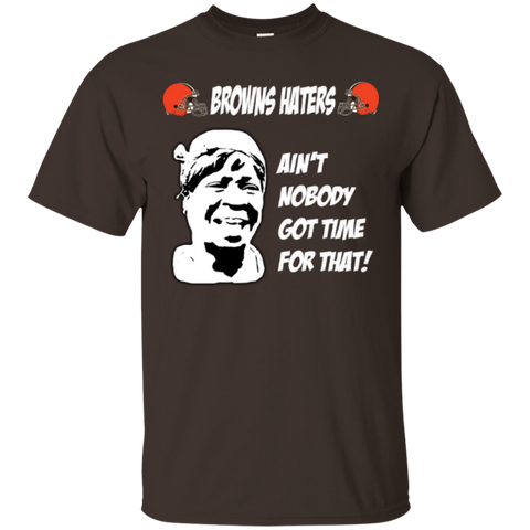 Ain't nobody got time for that Cleveland Browns hates