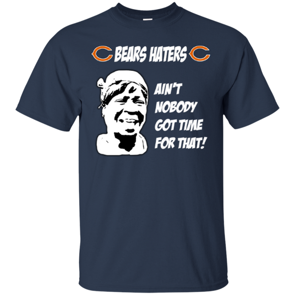 Ain't nobody got time for that Chicago Bears hates