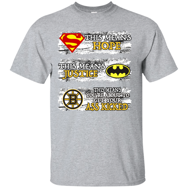 This Means Hope, This Means Justice, This Means You're About To Get Your Ass Kicked - Boston Bruins