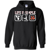 Life Is Simple Cincinnati Bengals