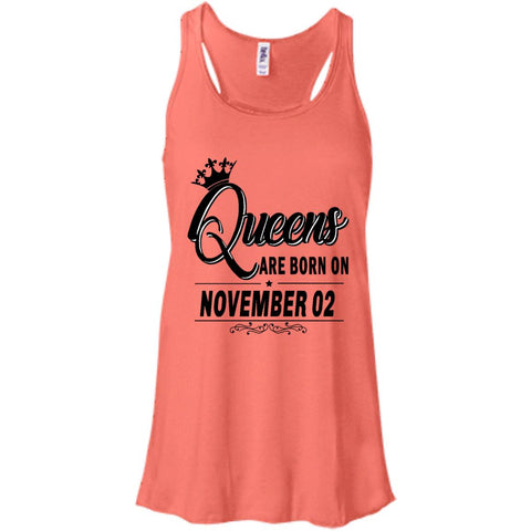 QUEENS ARE BORN ON NOVEMBER 02