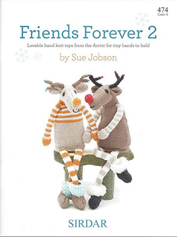 Sirdar Friends Forever 2 Pattern Book 474