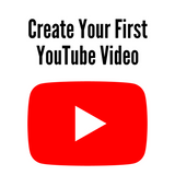 Create Your First YouTube Video (Online Course)
