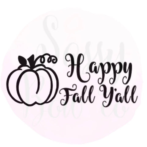 """Happy Fall Y'all"" Personalize ADD ON"