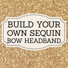 Build your own sequin headband