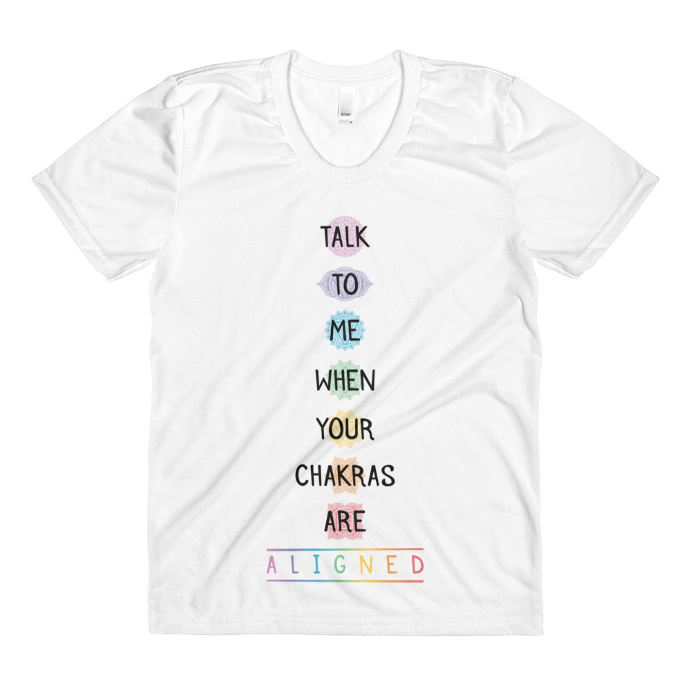 Talk To Me When Your Chakras Are Aligned Crew Neck T-Shirt