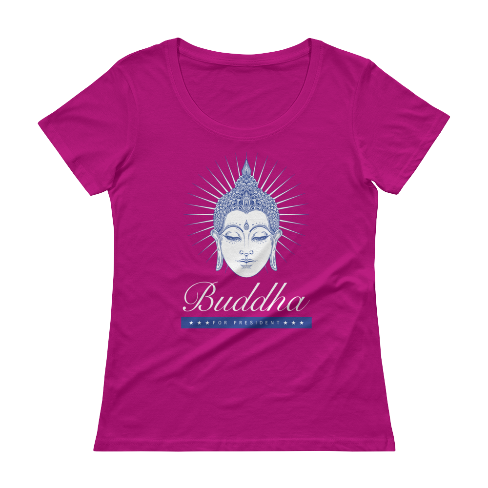 Buddha For President - Ladies' Scoopneck T-Shirt