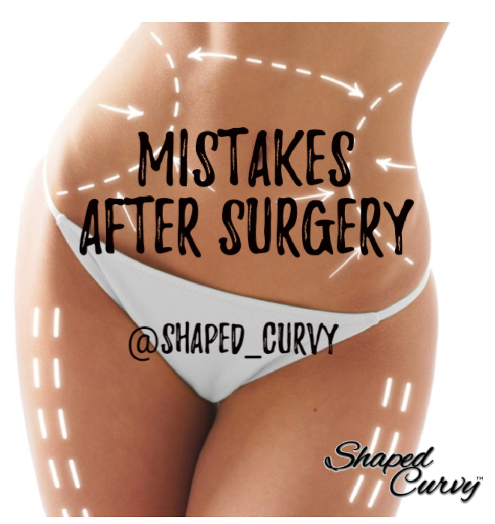 Mistakes After Surgery