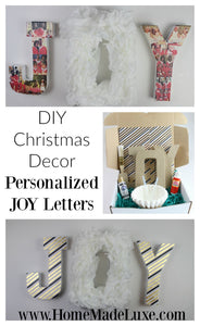 DIY Christmas Decor: Personalized JOY Letters