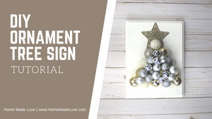 DIY Ornament Christmas Tree Sign Tutorial