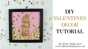 DIY Valentines Decor Tutorial