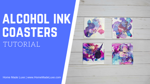 DIY Alcohol Ink Coasters