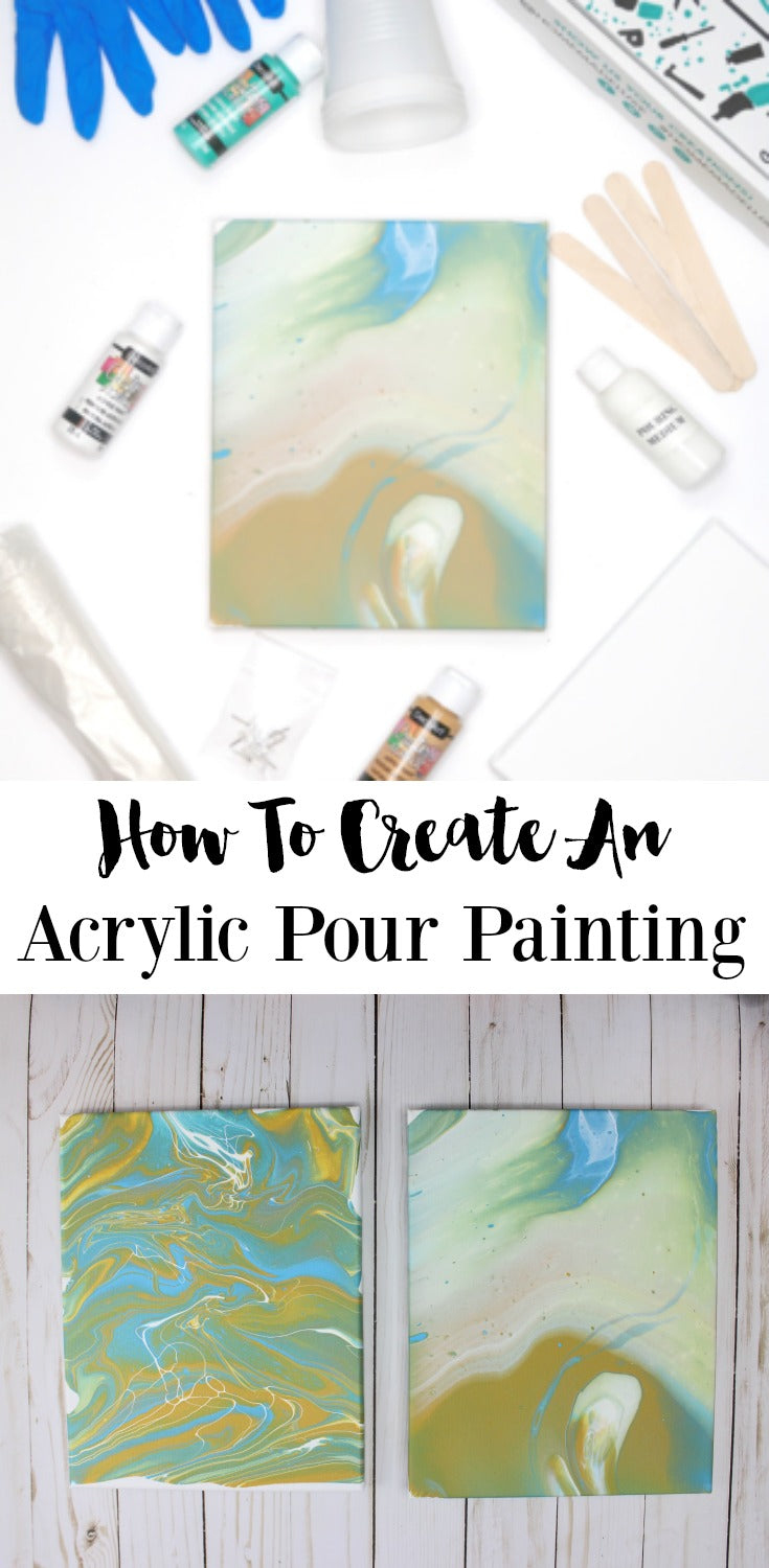 how to create an acrylic pour painting