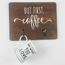 Coffee Mug Holder and Sign