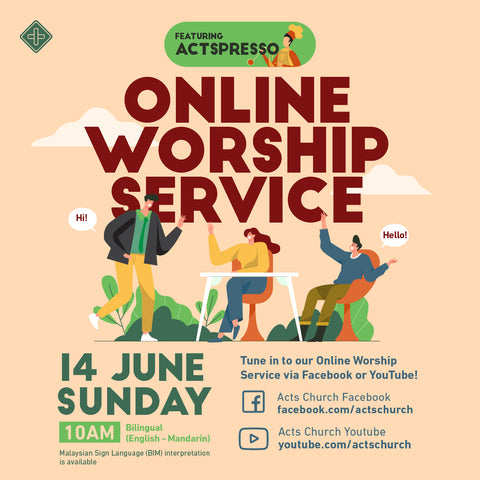 Acts Online Worship Service: 14th June 2020