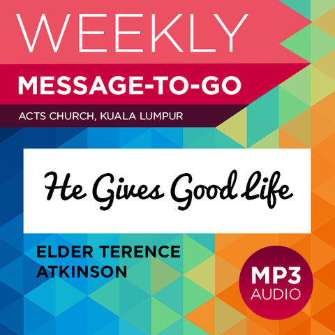 He Gives Good Life (Audio)