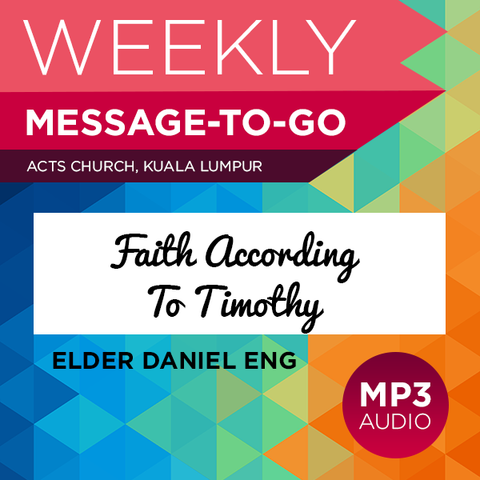 Faith According To Timothy (Audio)