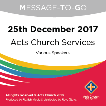 Weekly Message-To-Go: 25th December 2017