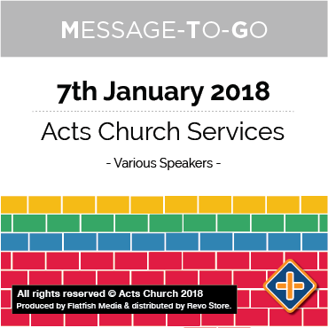 Weekly Message-To-Go: 7th January 2018