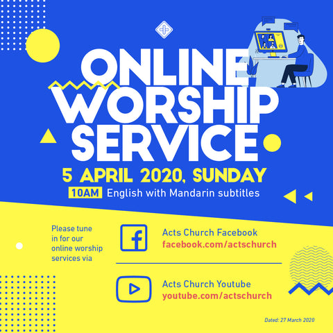 Acts Online Worship Service: 5th April 2020