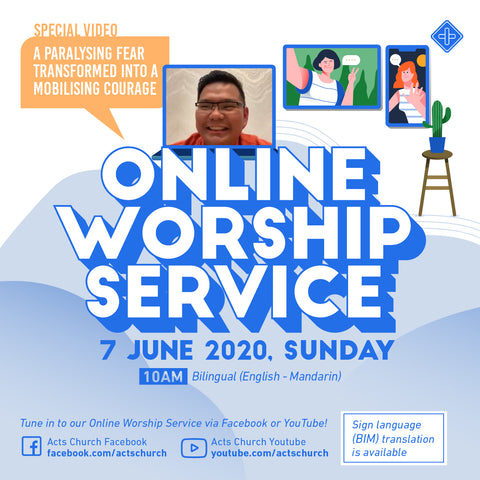 Acts Online Worship Service: 7th June 2020